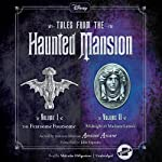 The Fearsome Foursome and Midnight at Madame Leota's: Tales from the Haunted Mansion: Volumes I & II | John Esposito,Amicus Arcane