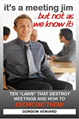 it's a meeting jim...but not as we know it! Kindle Edition