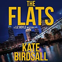 The Flats Audiobook by Kate Birdsall Narrated by Marisa Vitali