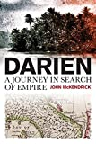 Darien: A Journey in Search of Empire