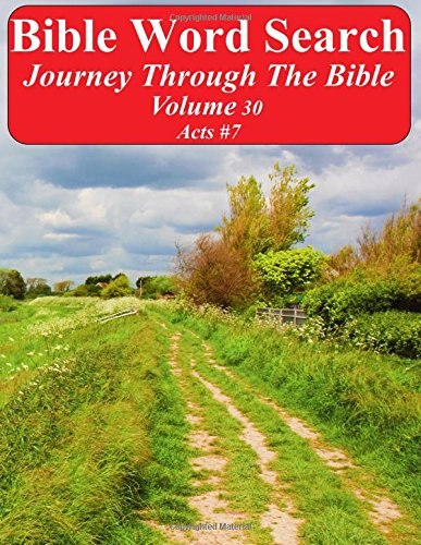 Read Online Bible Word Search Journey Through The Bible Volume 30: Acts #7 Extra Large Print (Word Search Through The Bible) pdf epub