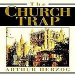 The Church Trap   Arthur Herzog III