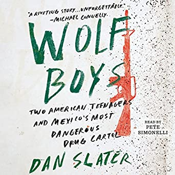 Amazon.com: Wolf Boys: Two American Teenagers and Mexicos ...