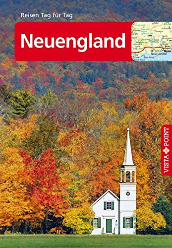 Neuengland - VISTA POINT Reiseführer Tag für Tag (Mit E-Magazin)