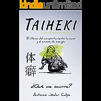 Taiheki: El dilema del comportamiento humano y el exceso de energía