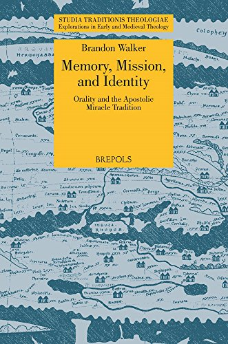 Apostolic Studio - Memory, Mission, and Identity: Orality and the Apostolic Miracle Tradition (Studia Traditionis Theologiae)