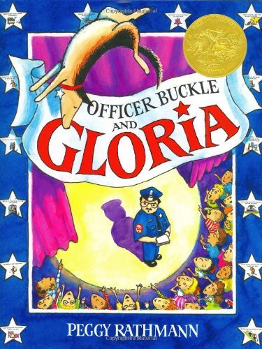 Officer Buckle and Gloria (Caldecott Medal Book) by Pegg Rathmann (1-Sep-1995) Hardcover (Officer Buckle)