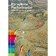 Parapente performance - Préparation aux vols de distance et à la compétition