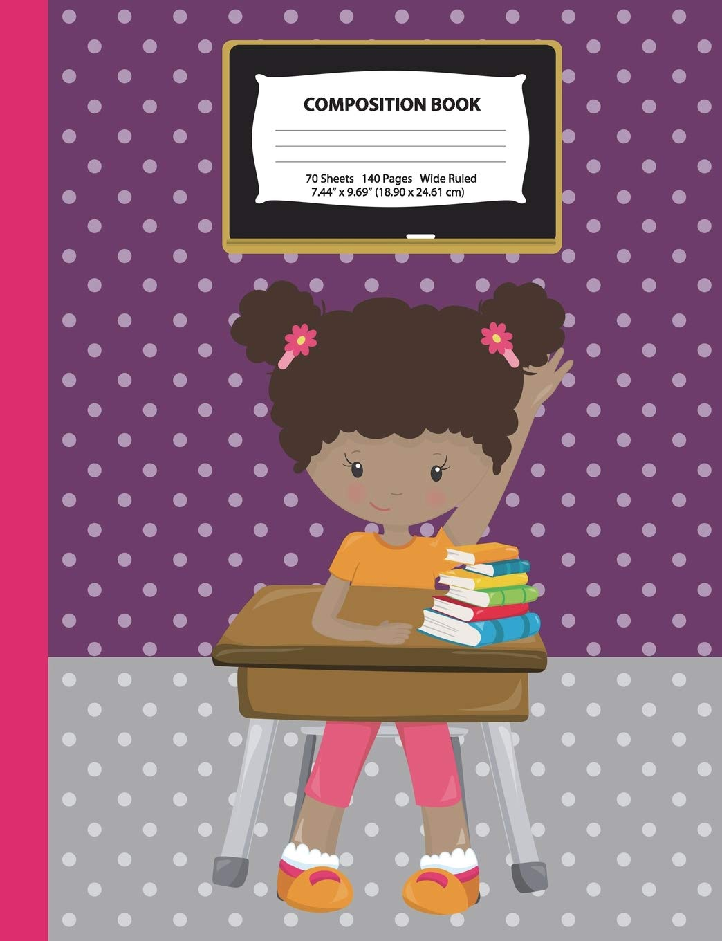"Read Online Composition Book: African American Girl w/ Afro Puffs in Class - Wide Ruled - 140 Pages (70 Sheets) - 7.44"" x 9.69"" - Blank Lined - Unique Notebooks, ... Field Trip Journal (Class Act Series) pdf epub"