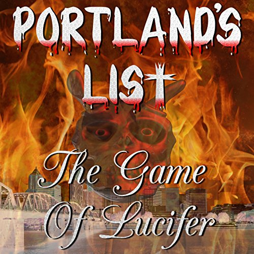 The Game Of Lucifer [Explicit] By Portland's List On