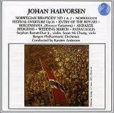 Johan Halvorsen: Norsk Rapsodi Norwegian Rhapsody No 1 & 2/ Norwegian Festival Op.16/Entry of the Boyars/Bergensiana/Andante Religioso/Wedding March/Passacaglia
