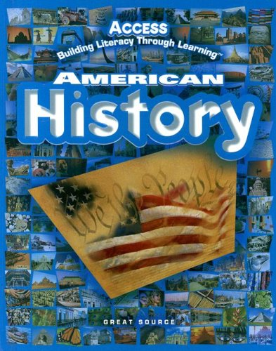 ACCESS American History: Student Edition Grades 5-12 2005 from Great Source Education Group
