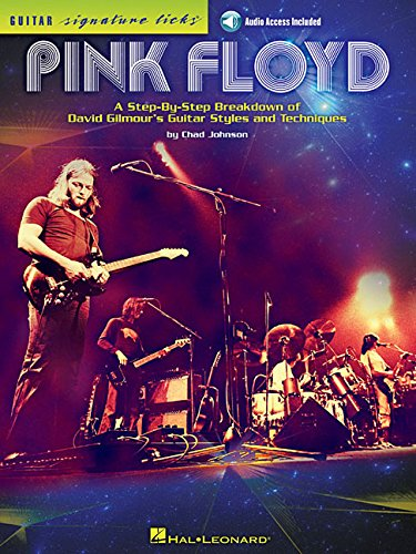 Pink Floyd - Guitar Signature Licks: A Step-by-Step Breakdown of David Gilmour's Guitar Styles and - Style Music Sheet