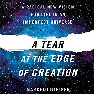A Tear at the Edge of Creation Audiobook