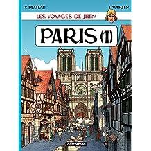 Les voyages de Jhen - Paris (Tome 1) (CASTERMAN : Collection Jacques Martin) (French Edition)