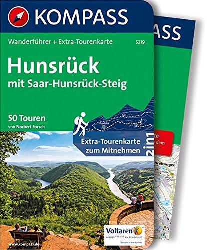 hunsrck-mit-saar-hunsrck-steig-wanderfhrer-mit-extra-tourenkarte-1-75-000-50-touren-gpx-daten-zum-download-kompass-wanderfhrer-band-5219
