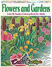 Flowers and Gardens Color By Number Coloring Book for Adults: Large Print Beautiful Countryside Blooms For Relaxation