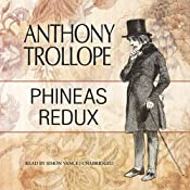 Phineas Redux: Palliser, Book 4 | Anthony Trollope