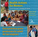 Health Actions for Women/Guia practica para promover la salud de las mujeres - CD