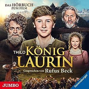 König Laurin: Das Hörbuch zum Film Hörbuch