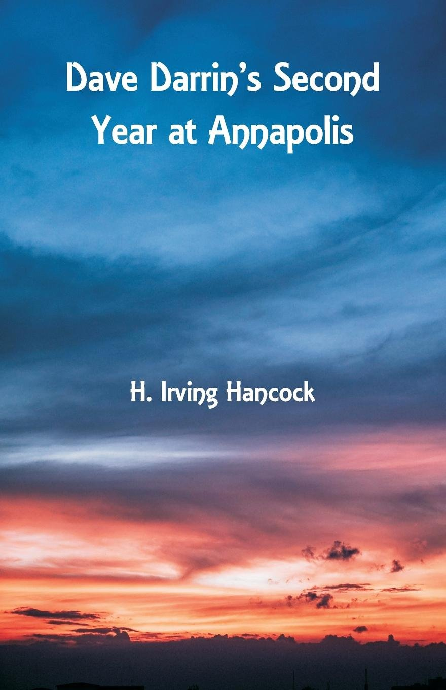 Dave Darrin's Second Year at Annapolis PDF