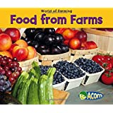 Food From Farms (World of Farming)