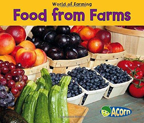 Food From Farms (World of Farming) Paperback – September 1, 2010 Nancy Dickmann Heinemann 1432939432 9781432939434