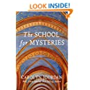 The School for Mysteries: A Midlife Fairytale Adventure (Nurse Phoebe Book 2)