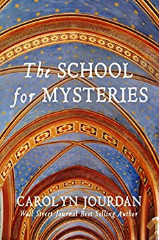 The School for Mysteries: A Midlife Fairytale Adventure (Nurse Phoebe Book 2) by [Jourdan, Carolyn]