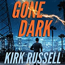 Gone Dark Audiobook by Kirk Russell Narrated by James Anderson Foster