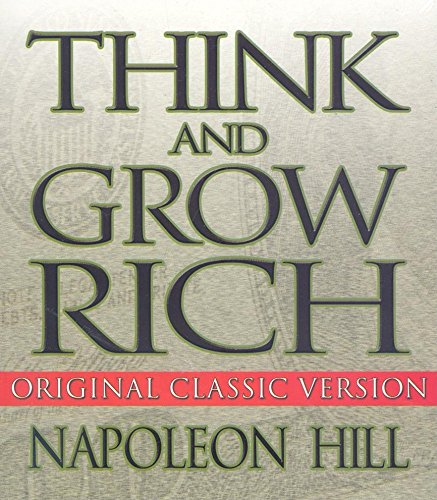 Think and Grow Rich (Your Coach in a Box) by Hill, Napoleon/ Synnestvedt, Erik (NRT)