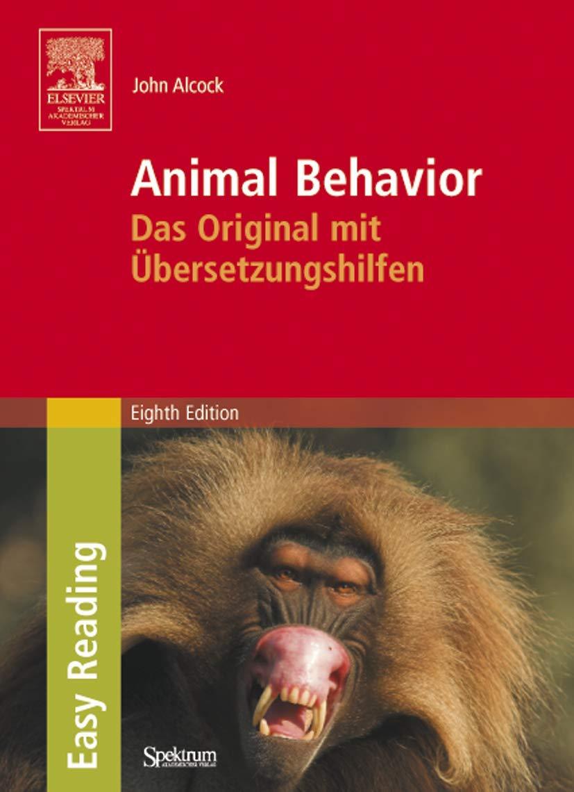 Animal Behavior  Das Original Mit Übersetzungshilfen. Easy Reading Edition  An Evolutionary Approach