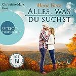Alles, was du suchst (Lost in Love - Die Green-Mountain-Serie 1) | Marie Force