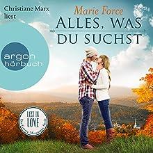 Alles, was du suchst (Lost in Love - Die Green-Mountain-Serie 1) Hörbuch von Marie Force Gesprochen von: Christiane Marx