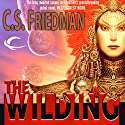 The Wilding Audiobook by C. S Friedman Narrated by Marc Vietor