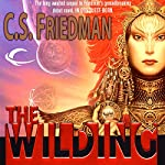 The Wilding | C. S Friedman