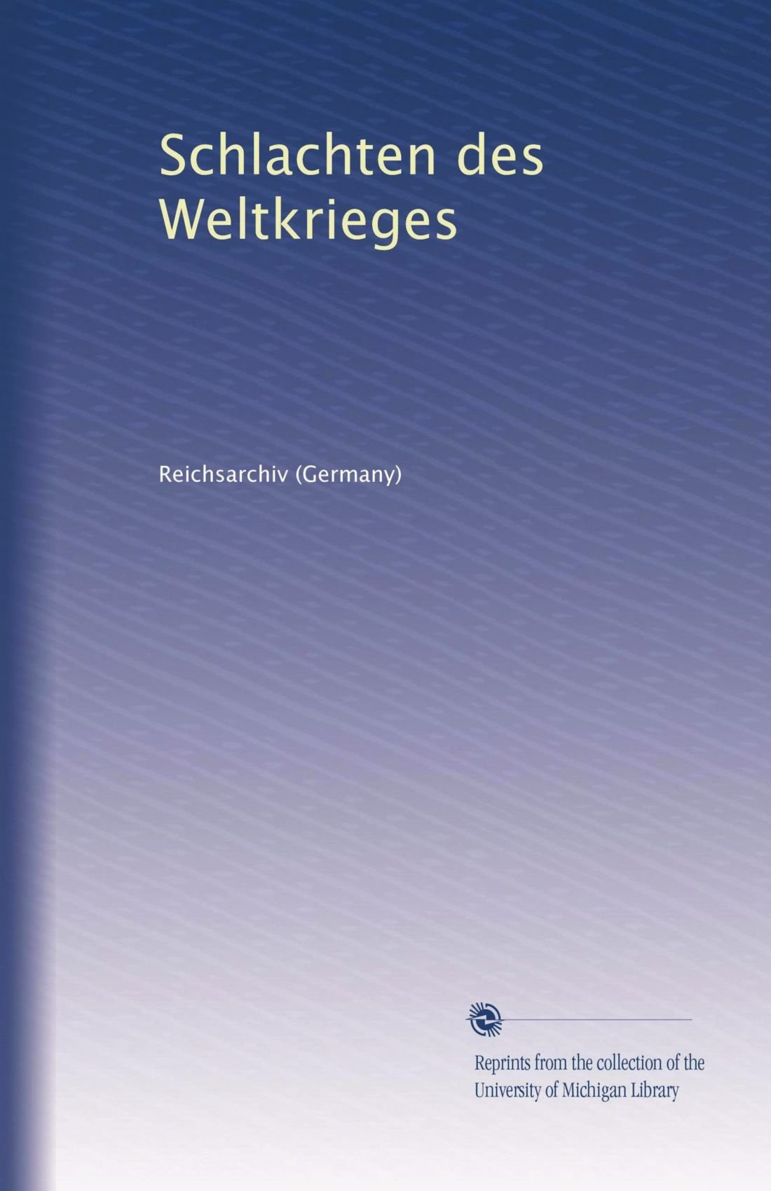 Download Schlachten des Weltkrieges (German Edition) pdf epub