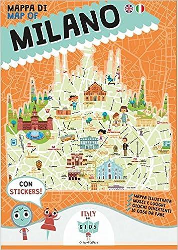 Piazza Di Spagna Cartina.Mappa Di Milano Illustrata Ediz Italiana E Inglese Amazon It Dania S Piva D Cerato Mattia Libri In Altre Lingue