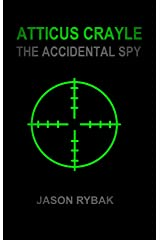 Atticus Crayle: The Accidental Spy (Mondial Book 1) Kindle Edition