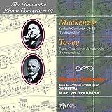 Mackenzie: Scottish Concerto / Tovey: Piano Concerto in A Major (The Romantic Piano Concerto vol 19)