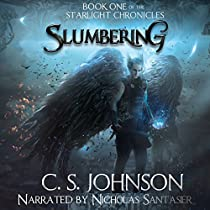 SLUMBERING: THE STARLIGHT CHRONICLES, BOOK 1