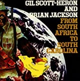From South Africa To South Carolina by Gil Scott Heron & Brian Jackson (2010-11-19)