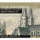 Opera Omnia 11 / Vocal Works 4