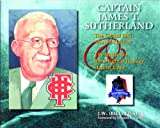 Captain James T. Sutherland, J.W. (Bill) Fitsell, 1550823744