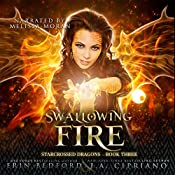 Swallowing Fire: Starcrossed Dragons, Book 3 | Erin Bedford, J.A. Cipriano