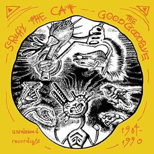 The Good Goodbye: Unreleased Recordings 1984-1990