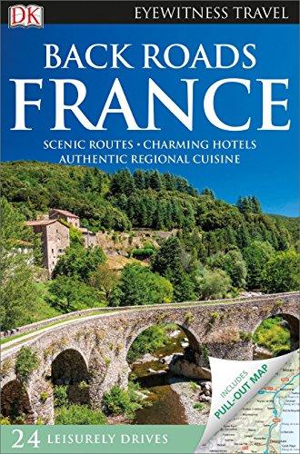 Back Roads France (DK Eyewitness Travel - France Guide Tour