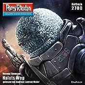 Haluts Weg (Perry Rhodan 2780) | Verena Themsen