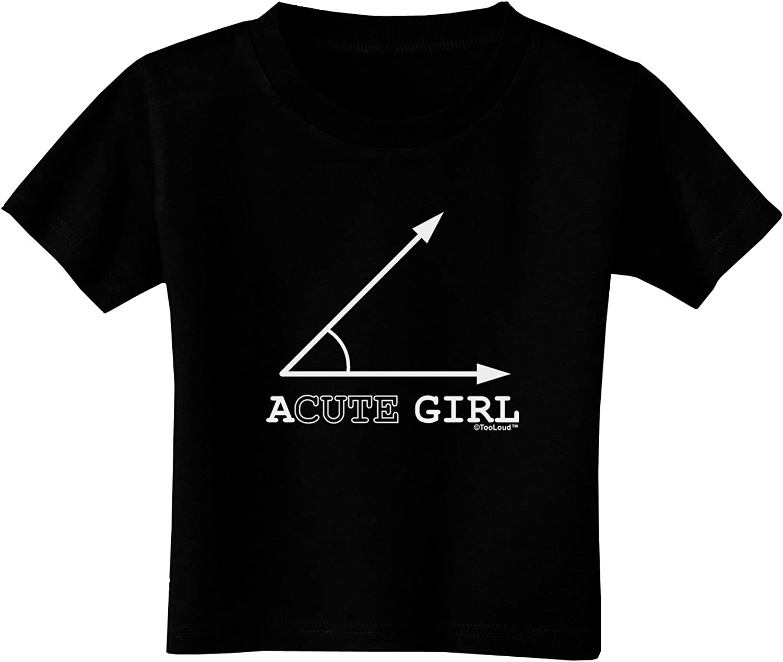 TooLoud Acute Girl Toddler T-Shirt Dark