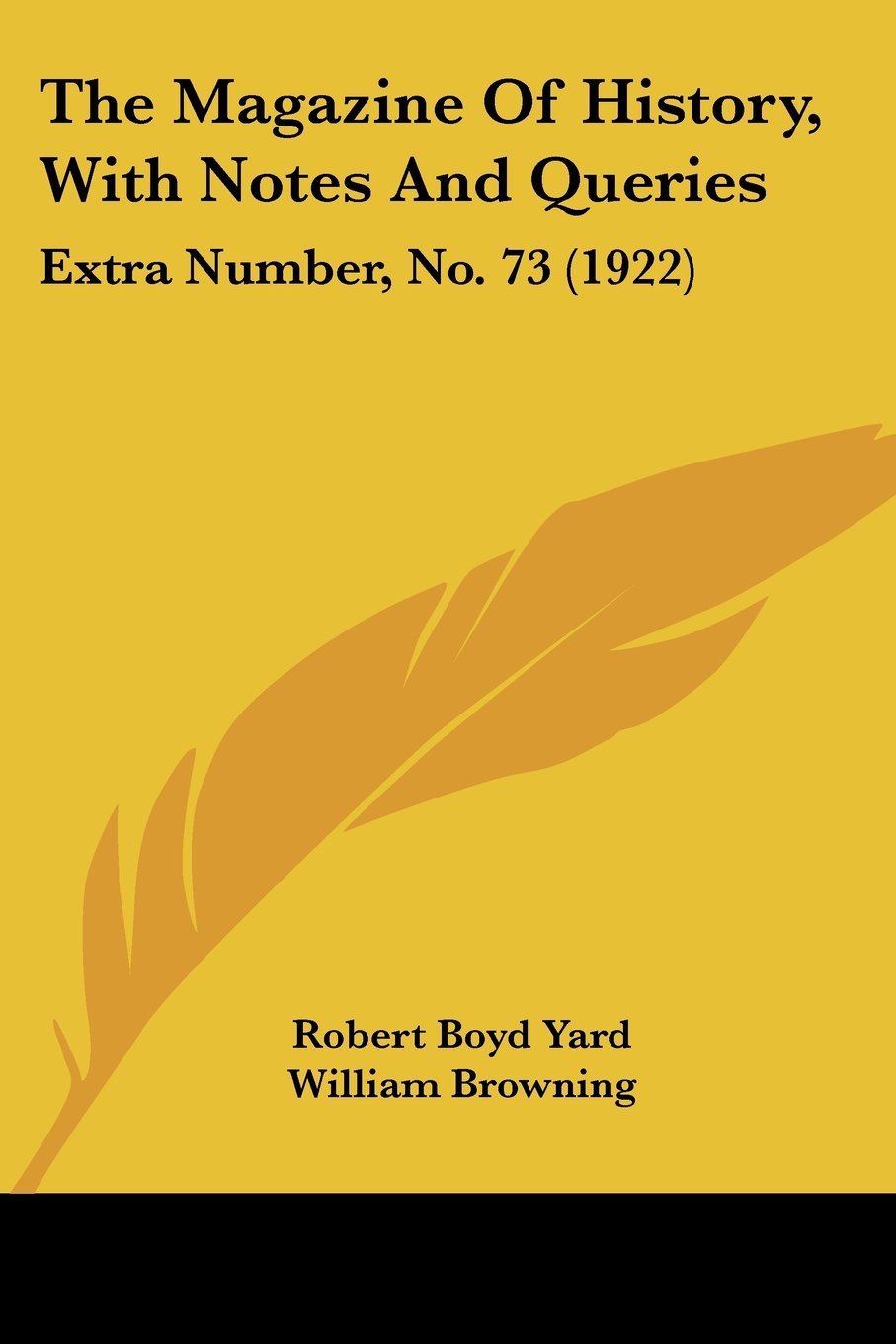 Download The Magazine Of History, With Notes And Queries: Extra Number, No. 73 (1922) pdf